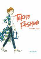Imagen de portada para Tokyo fashion : a comic book