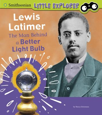 Cover image for Lewis Latimer : the man behind a better light bulb