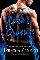 Cover image for Alpha's promise Dark protectors series, book 10