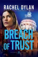 Cover image for Breach of trust Atlanta justice series, book 3