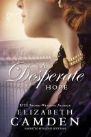 Cover image for A desperate hope Empire state series, book 3