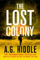 Cover image for The lost colony Long winter series, book 3