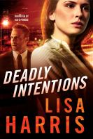 Cover image for Deadly intentions
