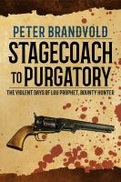 Cover image for Stagecoach to purgatory
