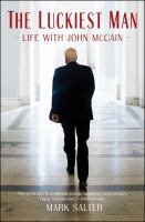 Cover image for The luckiest man : life with John McCain