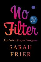 Cover image for No filter : the inside story of Instagram