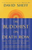 Cover image for The Buddhist on death row : how one man found light in the darkest place