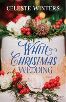 Cover image for White Christmas wedding : a novel