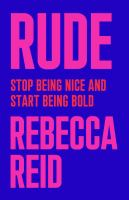 Cover image for Rude : stop being nice and start being bold