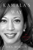 Imagen de portada para Kamala's way : an American life