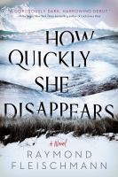 Cover image for How quickly she disappears