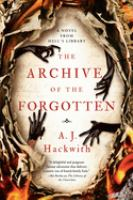 Cover image for The archive of the forgotten