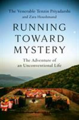 Cover image for Running toward mystery : the adventure of an unconventional life