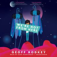 Cover image for We're not from here