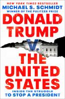 Cover image for Donald Trump v. the United States inside the struggle to stop a president