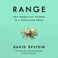 Cover image for Range Why Generalists Triumph in a Specialized World