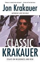 Cover image for Classic Krakauer : essays on wilderness and risk
