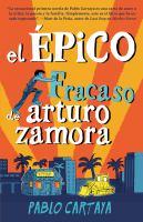 Cover image for El épico fracaso de Arturo Zamora