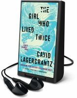 Cover image for The girl who lived twice