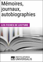 Cover image for Mémoires, journaux, autobiographies les dossiers.