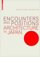 Cover image for Encounters and positions  architecture in Japan