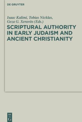 Cover image for Scriptural authority in early Judaism and ancient Christianity