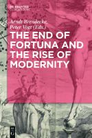 Cover image for The end of Fortuna and the rise of modernity