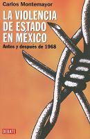 Cover image for La violencia de estado en México : antes y después de 1968