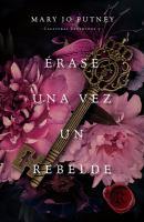 Cover image for Érase una vez un rebelde