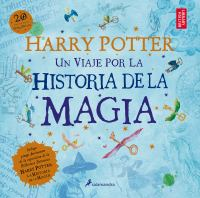 Cover image for Harry Potter : un viaje por la historia de la magia