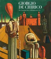 Cover image for Giorgio De Chirico : the changing face of metaphysical art