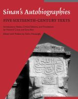 Cover image for Sinan's autobiographies five sixteenth-century texts