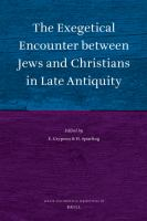 Imagen de portada para The exegetical encounter between Jews and Christians in late antiquity