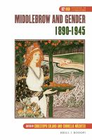 Cover image for Middlebrow and gender, 1890-1945