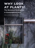 Cover image for Why look at plants? : the botanical emergence in contemporary art