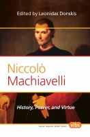 Cover image for Niccolò Machiavelli history, power, and virtue