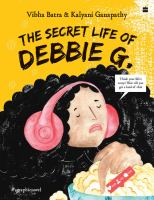 Cover image for The secret life of Debbie G.
