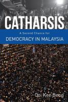 Cover image for Catharsis a second chance for democracy in Malaysia