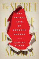 Imagen de portada para The secret life of Dorothy Soames : a memoir