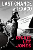 Cover image for Last chance Texaco : chronicles of an American troubadour