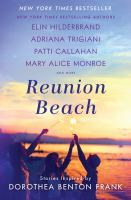 Cover image for Reunion Beach : stories inspired by Dorothea Benton Frank