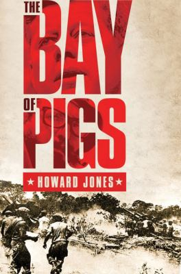 Cover image for The Bay of Pigs