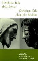 Imagen de portada para Buddhists talk about Jesus, Christians talk about the Buddha