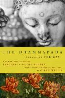 Cover image for The Dhammapada : verses on the Way