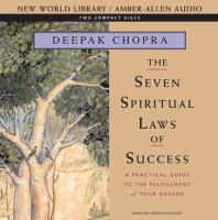 Cover image for The seven spiritual laws of success [a practical guide to the fulfillment of your dreams].
