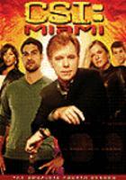 Cover image for CSI: Miami, crime scene investigation The complete fourth season