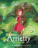 Cover image for The Secret world of Arrietty : picture book