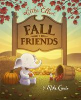 Cover image for Little Elliot, fall friends