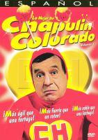 Cover image for Lo mejor del Chapulin Colorado. Volumen 1
