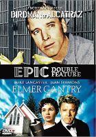 Cover image for Birdman of Alcatraz Elmer Gantry.